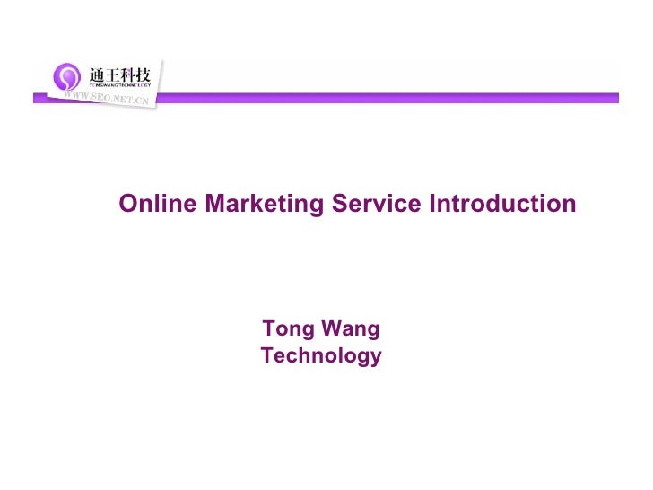 Online marketing service introduction