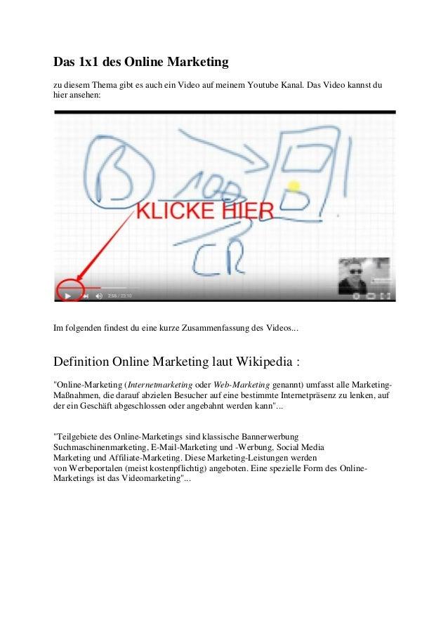 Das 1x1 des Online Marketing zu diesem Thema gibt es auch ein Video auf meinem Youtube Kanal. Das Video kannst du hier ans...