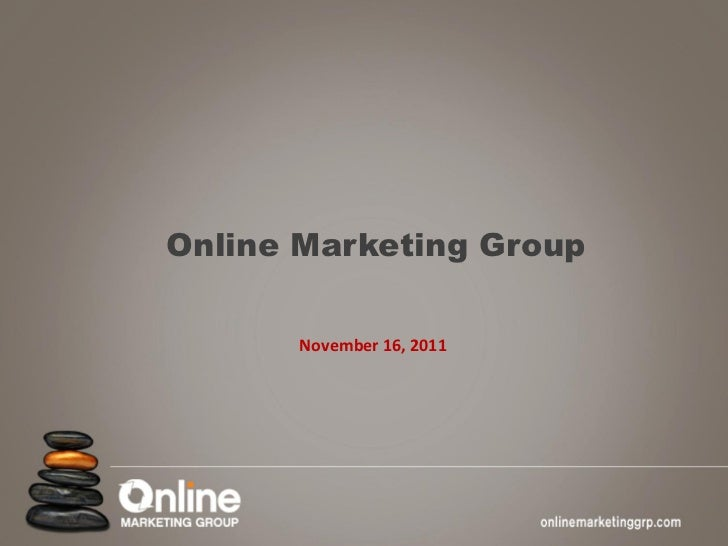 Online Marketing Group      November 16, 2011