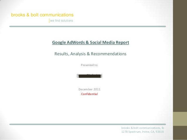 Online Marketing, website, and social media review by Brooks & Bolt Communications - December 2011