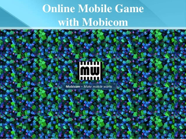 Online Mobile Game with Mobicom_eng ver.