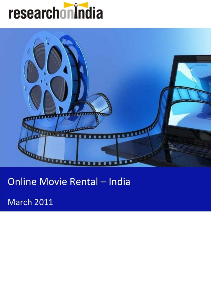 Online Movie Rental – IndiaMarch 2011