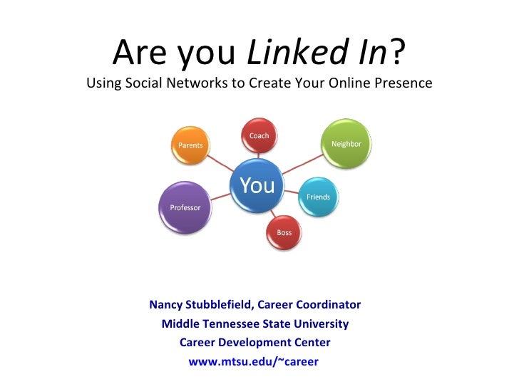 Nancy Stubblefield, Career Coordinator Middle Tennessee State University Career Development Center www.mtsu.edu/~career   ...