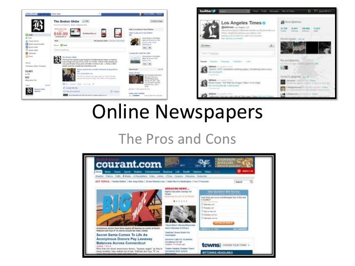 Pros and Cons for News papers and website for that news paper?