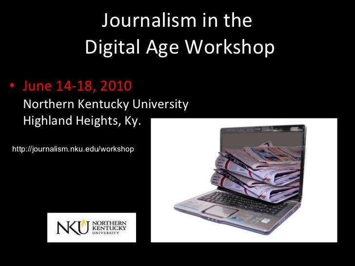 Journalism in the Digital Age Workshop