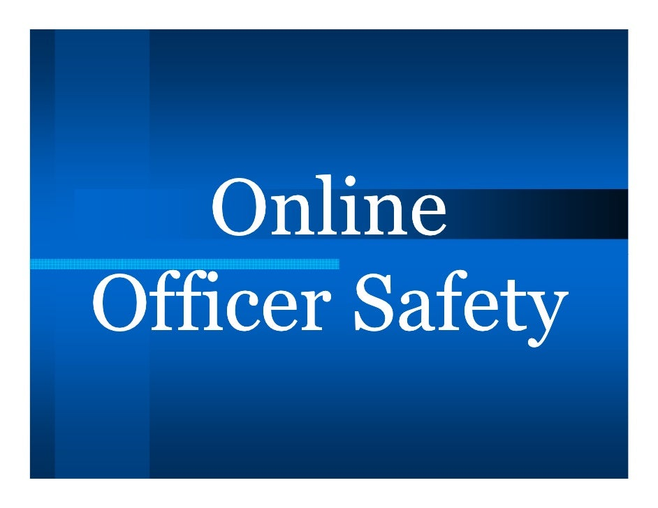 OnlineOfficer Safety