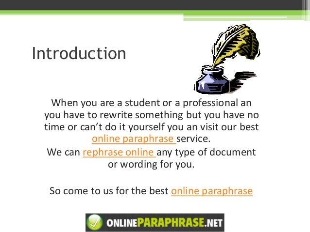 Online rephrase