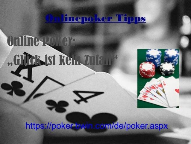 """https://poker.bwin.com/de/poker.aspx Onlinepoker Tipps Online Poker: """"Glück ist kein Zufall"""""""