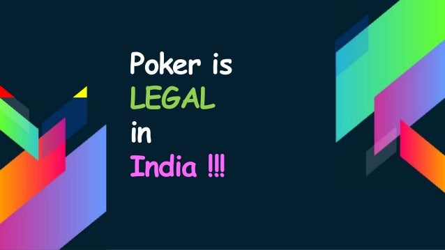 Poker india legal