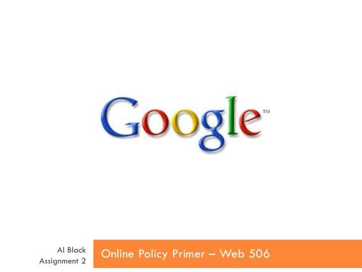 Online policy primer   google - al black