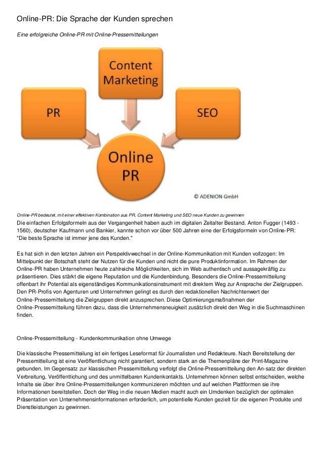 Online-PR: Die Sprache der Kunden sprechen Eine erfolgreiche Online-PR mit Online-Pressemitteilungen Online-PR bedeutet, m...