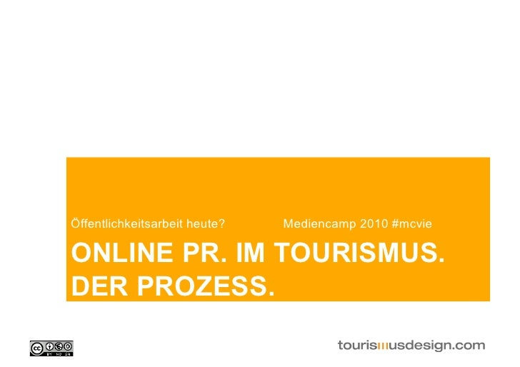 Online PR. Der Prozess. mediencamp 2010 #mcvie
