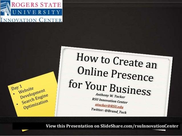 View this Presentation on SlideShare.com/rsuInnovationCenter