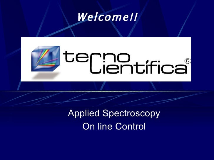 Applied Spectroscopy On line Control Welcome!!