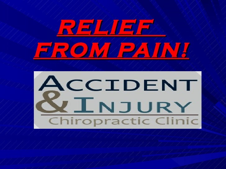 RELIEF  FROM PAIN!
