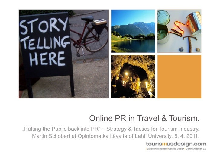 """Online PR in Travel & Tourism.""""Putting the Public back into PR"""" – Strategy & Tactics for Tourism Industry.    Martin Schob..."""