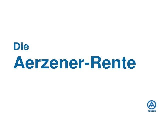 DieAerzener-Rente