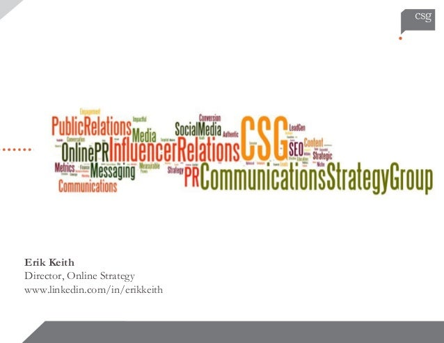 Communications Strategy Group: Online PR & Social Media Strategy