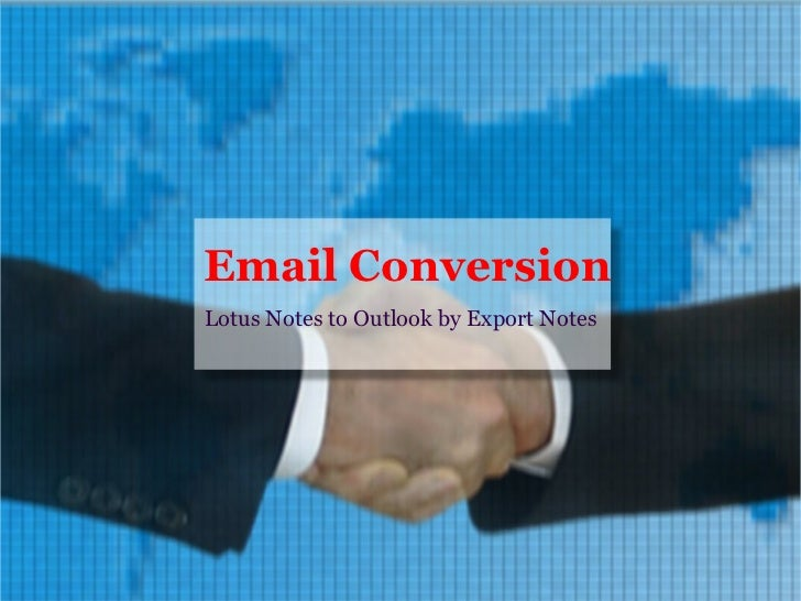 Email Conversion Lotus Notes to Outlook by Export Notes