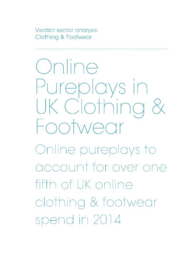 Online pureplays in the UK Clothing & Footwear sample pages