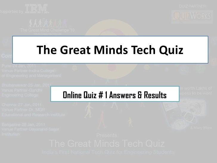 The Great Minds Tech Quiz<br />Online Quiz # 1 Answers & Results<br />
