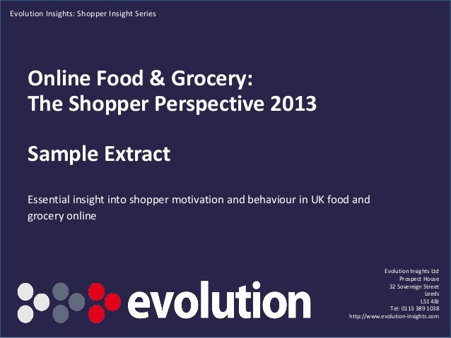 Evolution Insights: Shopper Insight Series  Online Food & Grocery: The Shopper Perspective 2013  Sample Extract Essential ...