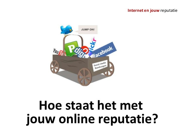Online Reputatiemanagement, 6 April 2011, Symposium Drenthe College