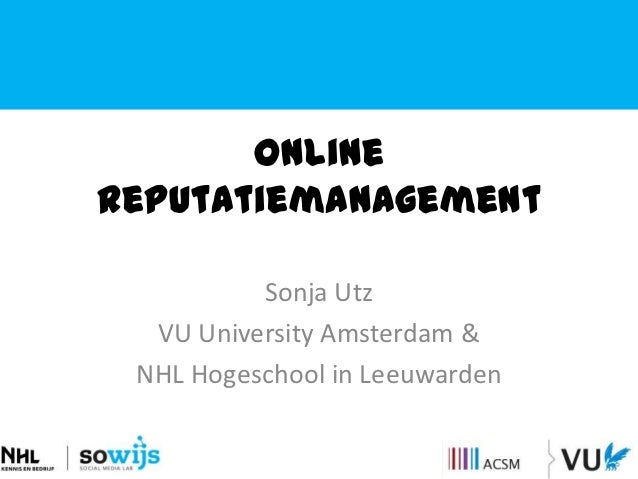 Onlinereputatiemanagement sonja utz_hetcommunicatiecongres150kt2012