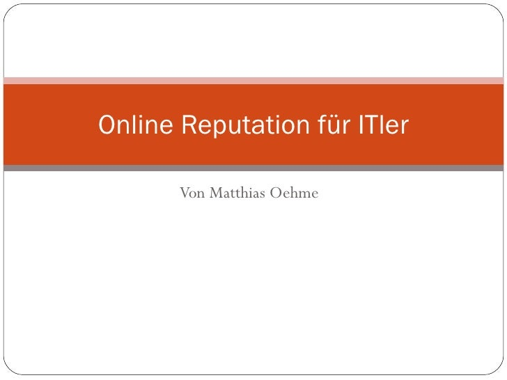 Von Matthias Oehme Online Reputation für ITler