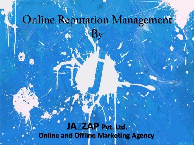 Online Reputation Management (ORM) -Jazzap.com