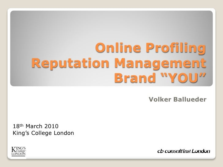 "Online Profiling       Reputation Management                  Brand ""YOU""                         Volker Ballueder    18th..."