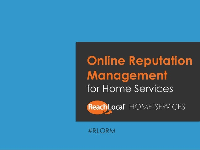 Online Reputation Management for Home Services