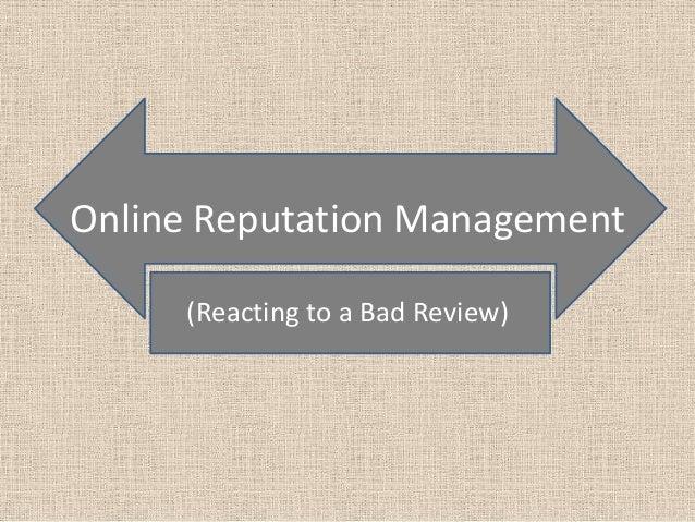 Online reputation management (reacting)