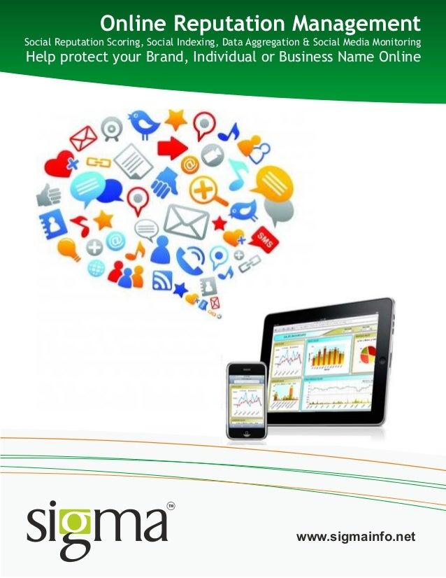 Online Reputation ManagementSocial Reputation Scoring, Social Indexing, Data Aggregation & Social Media MonitoringHelp pro...