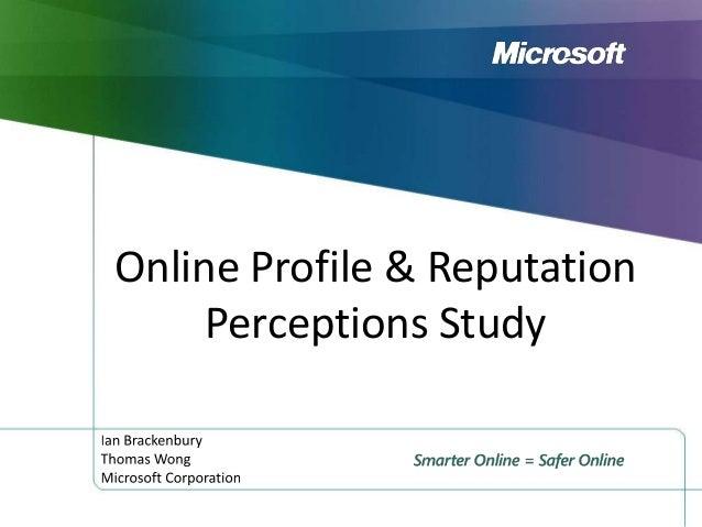 Online Profile & Reputation Perceptions Study