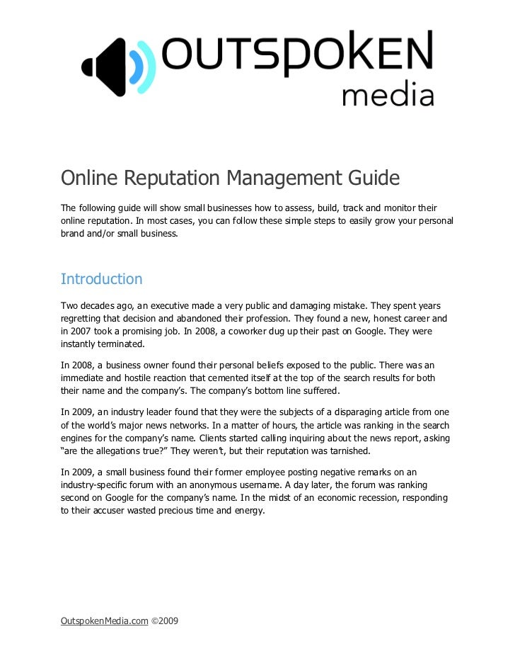 Online Reputation Management Guide The following guide will show small businesses how to assess, build, track and monitor ...