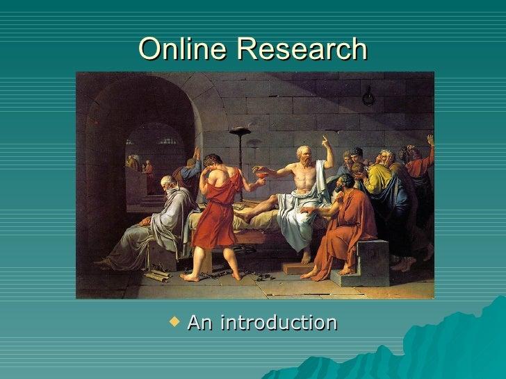 Online Research <ul><li>An introduction </li></ul>