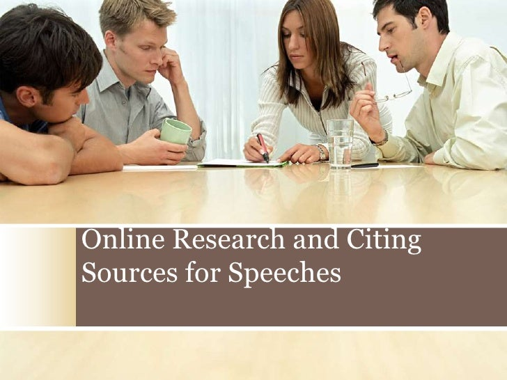Online research and citing sources for speeches