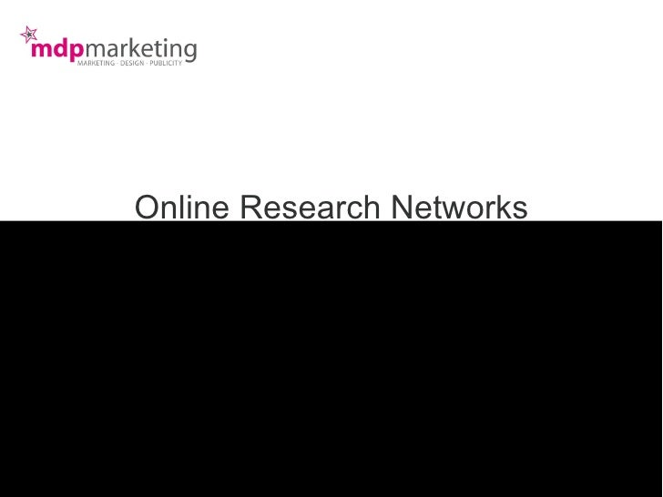 Online Research Networks Get connected to the online zoo