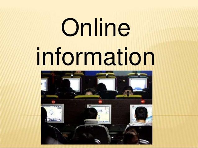 Online information *