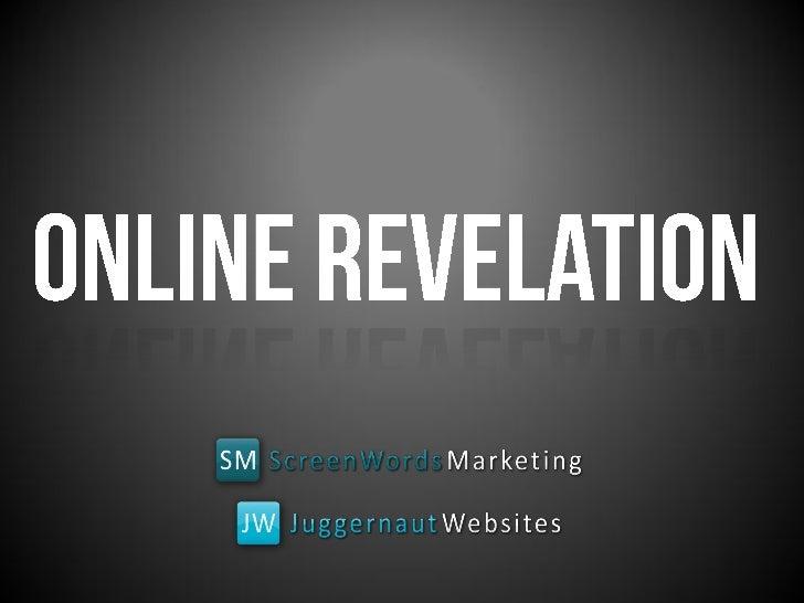 Online Revelation