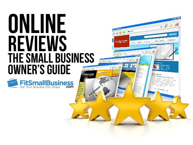 Online Reviews The Small Business Owner's Guide