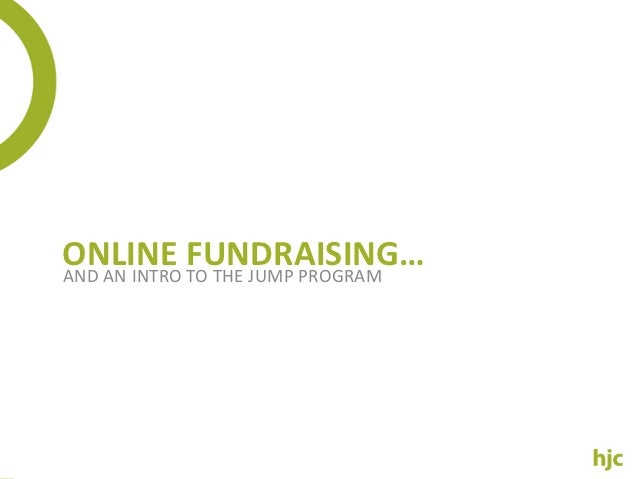 ONLINE FUNDRAISING…AND AN INTRO TO THE JUMP PROGRAM