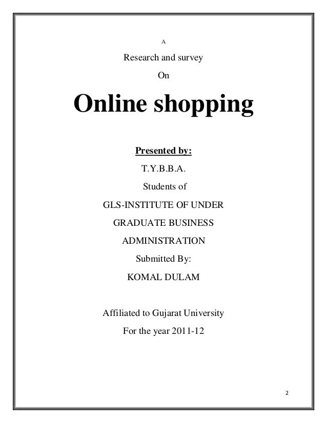 questionnaire on online shopping Out about their online shopping habits, thoughts on the economy and what influences their buying decisions through our survey, we discovered that 58% of consumers are very likely to purchase their holiday gifts online this year—a vast majority over the second runner-up, brick-and-mortar stores, at 41% this reiterates the.