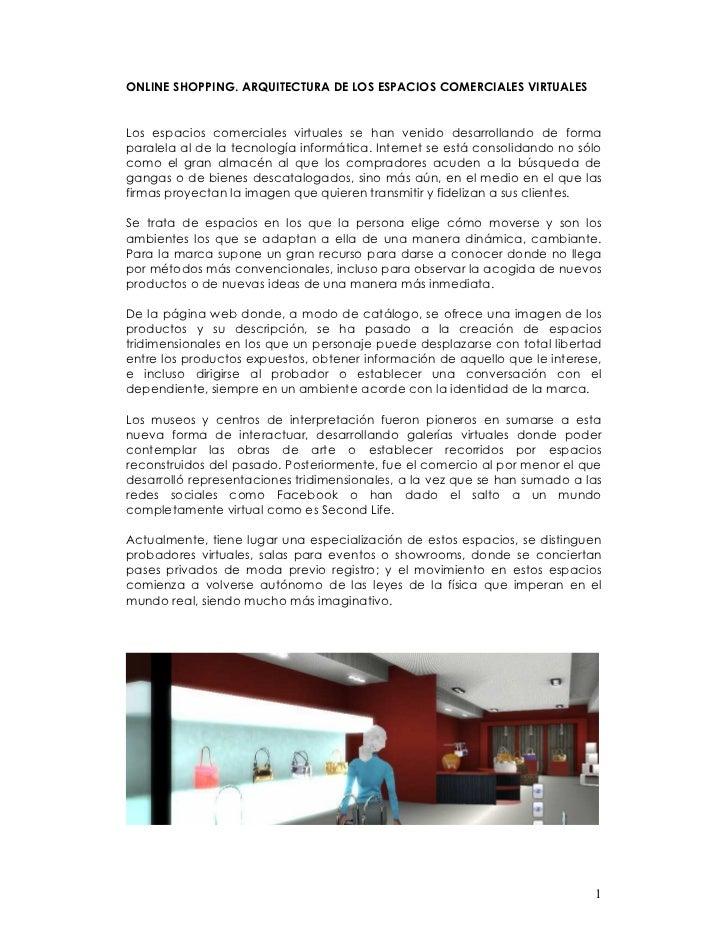 ONLINE SHOPPING. ARQUITECTURA DE LOS ESPACIOS COMERCIALES VIRTUALESLos espacios comerciales virtuales se han venido desarr...