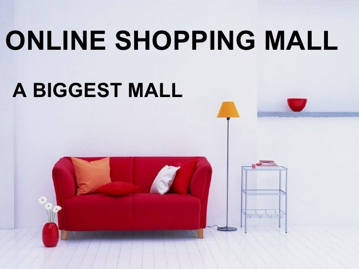 ONLINE SHOPPING MALL A BIGGEST MALL