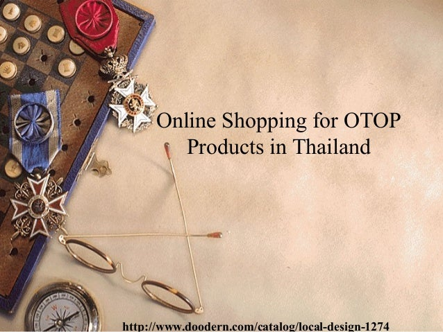 Online Shopping for OTOP Products in Thailand  http://www.doodern.com/catalog/local-design-1274