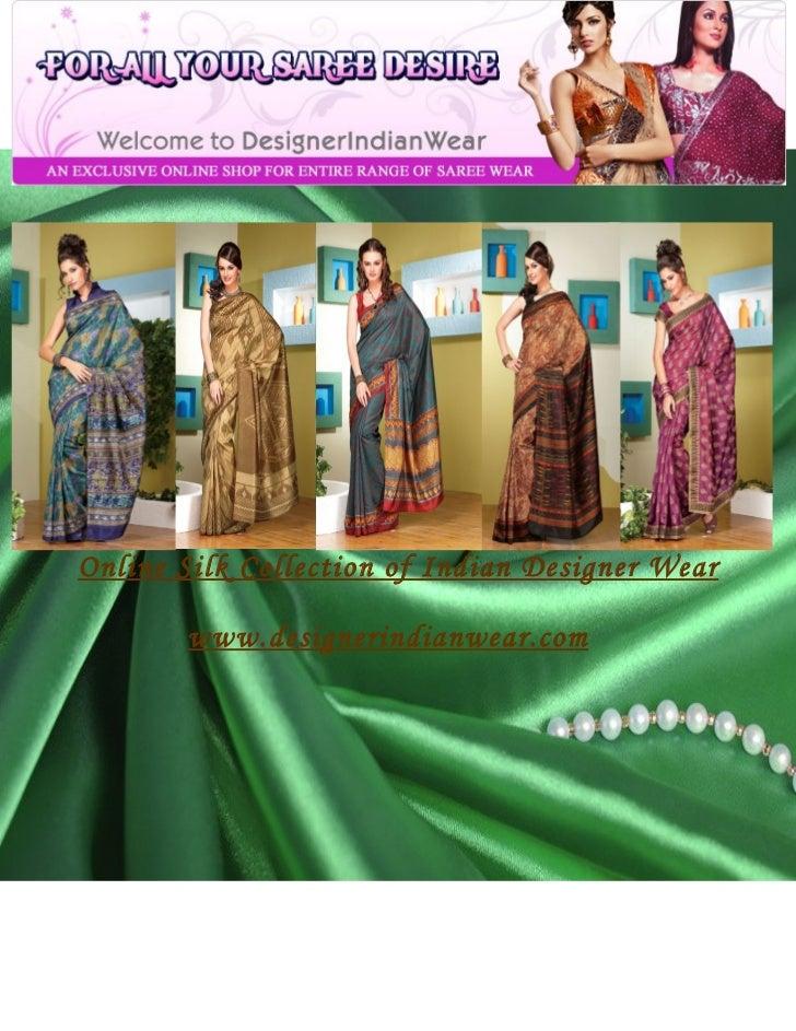 Online Silk Collection of Indian Designer Wear       www.designerindianwear.com