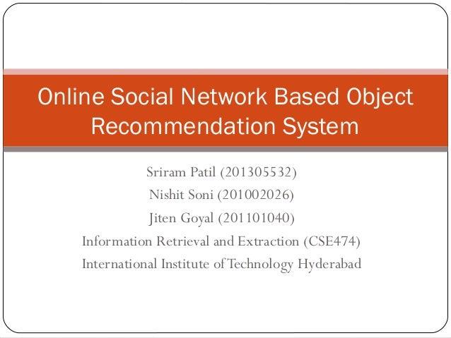 Sriram Patil (201305532) Nishit Soni (201002026) Jiten Goyal (201101040) Information Retrieval and Extraction (CSE474) Int...