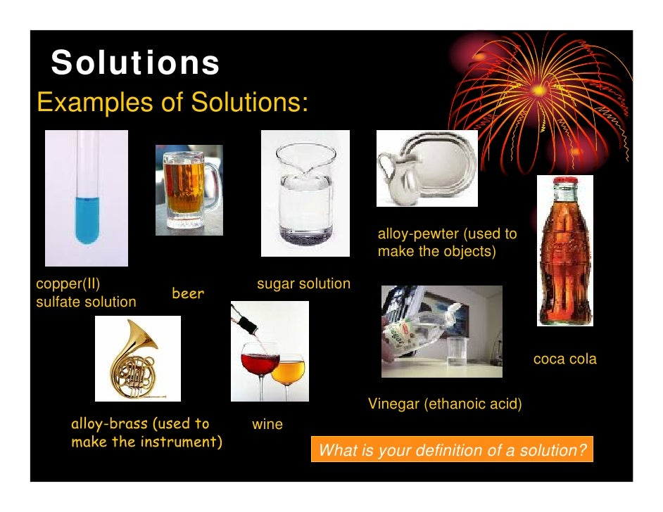 Concentrated Solution Example Solutions Examples of